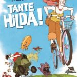 Tante Hilda... mon avis....