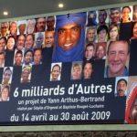 L'expo de Yann Arthus Bertrand : 6 milliards d'autres à Rennes (Champs Libres).